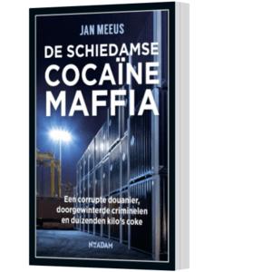 De Schiedamse cocaïnemaffia - Jan Meeus
