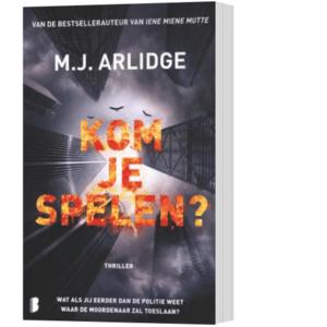 Kom je spelen - M.J. Arlidge.J. Arlidge